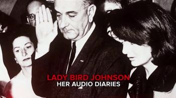 In Plain Sight: Lady Bird Johnson TV Spot, 'Unheard Daily Audio Diaries' - Thumbnail 7