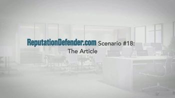 ReputationDefender TV Spot, 'Scenario #18: The Article' - Thumbnail 1