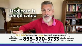 ClearMatch Medicare TV Spot, 'All the Benefits I Deserve'