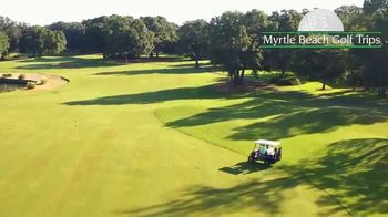 Myrtle Beach Golf Trips TV Spot, 'All in One Place' - Thumbnail 6