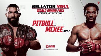 Showtime TV Spot, 'Bellator 263: Pitbull vs. McKee'