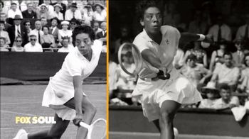 FOX Soul TV Spot, 'Althea Gibson and Williams Sisters' - Thumbnail 2