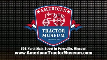 American Tractor Museum TV Spot, 'Gone Farmin': The Place to Go' - Thumbnail 8