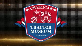 American Tractor Museum TV Spot, 'Gone Farmin': The Place to Go' - Thumbnail 3