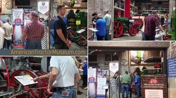 American Tractor Museum TV Spot, 'Gone Farmin': The Place to Go' - Thumbnail 4