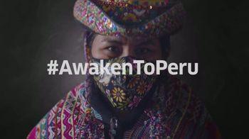 Visit Peru TV Spot, 'Awaken to Peru'