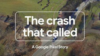 Google Phones TV Spot, 'Pixel: The Crash That Called'
