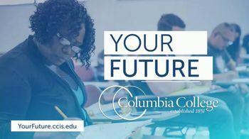 Columbia College TV Spot, 'Invest in Your Dream Career'