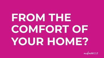 Nadine West TV Spot, 'From the Comfort of Your Home' - Thumbnail 1