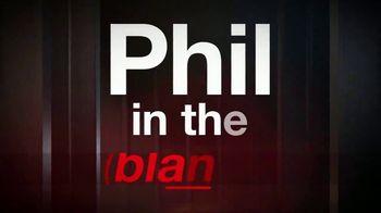 Phil in the Blanks TV Spot, 'New Season: Jordan and Morgan McGraw' - Thumbnail 1