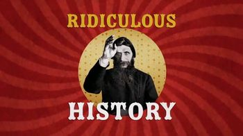 Ridiculous History TV Spot, 'Beautiful, Brutal and Ridiculous'