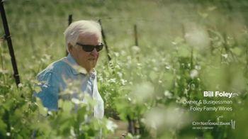 City National Bank TV Spot, 'Foley Family Wines'