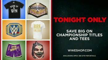 WWE Shop TV Spot, 'Endless Possibilities: Championship Titles and Tees Savings' Song by Command Sisters - Thumbnail 10