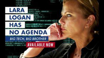 FOX Nation TV Spot, 'Lara Logan Has No Agenda: Big Tech, Big Brother'