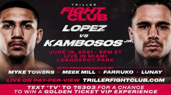 Triller Fight Club TV Spot, 'Bringing Boxing Back: Lopez v. Kambosos Jr.' Featuring Snoop Dogg - 8 commercial airings