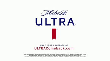 Michelob ULTRA Team ULTRA Summer Sweepstakes TV Spot, 'ULTRA Comeback: Get Back to It' - Thumbnail 9