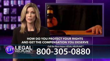 Legal Help Line TV Spot, 'Burn Injury' - Thumbnail 9