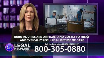 Legal Help Line TV Spot, 'Burn Injury' - Thumbnail 4
