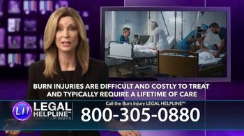 Legal Help Line TV Spot, 'Burn Injury' - Thumbnail 5