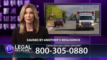 Legal Help Line TV Spot, 'Burn Injury' - Thumbnail 8