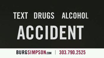 Burg Simpson TV Spot, 'Text, Drugs or Alcohol' - Thumbnail 3