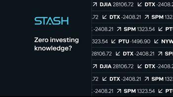 Stash TV Spot, 'Zero Investing Knowledge' - Thumbnail 1
