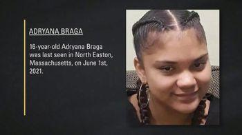 National Center for Missing & Exploited Children TV Spot, 'Adryana Braga'