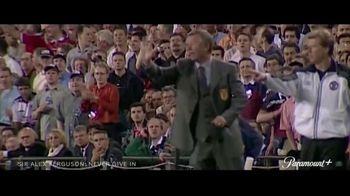 Paramount+ TV Spot, 'Sir Alex Ferguson: Never Give In' - Thumbnail 4