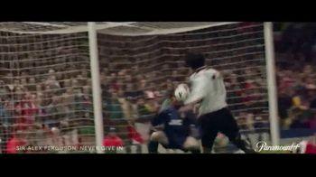 Paramount+ TV Spot, 'Sir Alex Ferguson: Never Give In' - Thumbnail 5