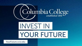 Columbia College TV Spot, 'Invest in Your Future Without Sacrificing Today' - Thumbnail 1