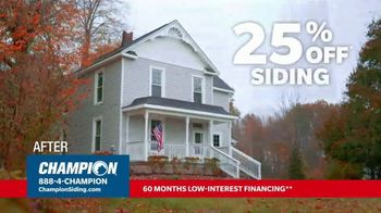 Champion Windows TV Spot, 'Transform Your Home: 25% Off Siding'