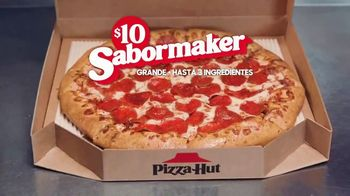 Pizza Hut TTV Spot, \'$10 Sabormaker\' [Spanish]