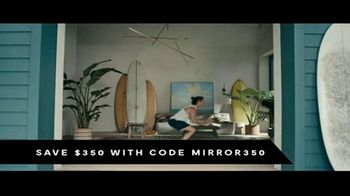 Mirror TV Spot, 'You're Not Alone: Save $350' Song by NVDES - Thumbnail 9