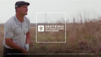 DraftKings at Casino Queen Sportsbook TV Spot, 'Tradition & Addition' Featuring Bryson DeChambeau - Thumbnail 2