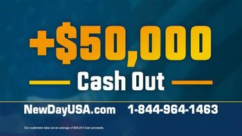 NewDay USA RefiPLUS TV Spot, 'Uncertain Times: $50,000 Cash Outs' - Thumbnail 5