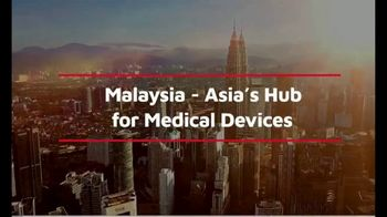 Malaysian Investment Development Authority TV Spot, 'Asia's Hub for Medical Devices'