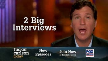 FOX Nation TV Spot, 'Tucker Carlson Today'