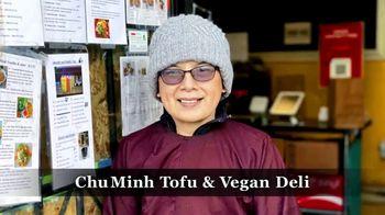 Intentionalist TV Spot, 'Seattle: Chu Minh Tofu and Vegan Deli' - Thumbnail 3