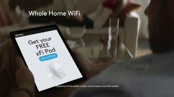 XFINITY xFi Complete TV Spot, 'Not Just a WiFi Upgrade: $11 More per Month and Free Pod' - Thumbnail 7