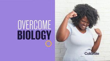 Calibrate TV Spot, 'It's Not You, It's Biology' - Thumbnail 5