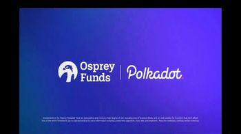 Osprey Funds Polkadot Trust TV Spot, 'Connect the Dots' - Thumbnail 8