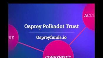 Osprey Funds Polkadot Trust TV Spot, 'Connect the Dots' - Thumbnail 6