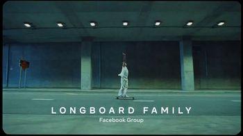 Facebook TV Spot, 'Longboard Family Facebook Group' Song by Brent Faiyaz - Thumbnail 1