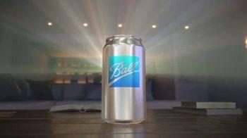 Ball TV Spot, 'Aluminum Packaging'