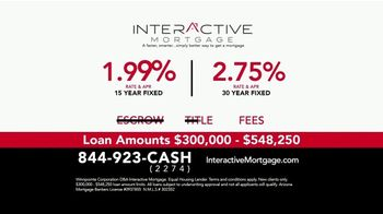 Interactive Mortgage TV Spot, '1.99% and 2.75% Rate & APR' - Thumbnail 7