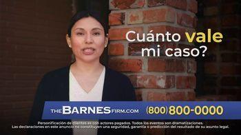 The Barnes Firm TV Spot, '¿Cuánto vale mi caso?' [Spanish]