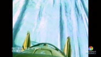 Discovery+ TV Spot, 'First to the Top of the World' - Thumbnail 5