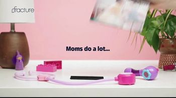Fracture TV Spot, 'Moms Do a Lot' - Thumbnail 2