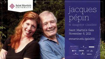 Saint Martin's University TV Spot, '2021 Saint Martin's Gala: Jaques Pépin' - Thumbnail 1