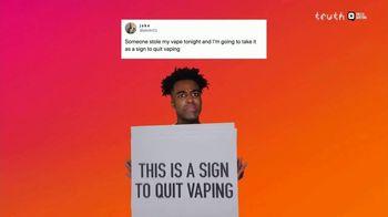 Truth TV Spot, 'Quitting Vaping: Signs & Running'